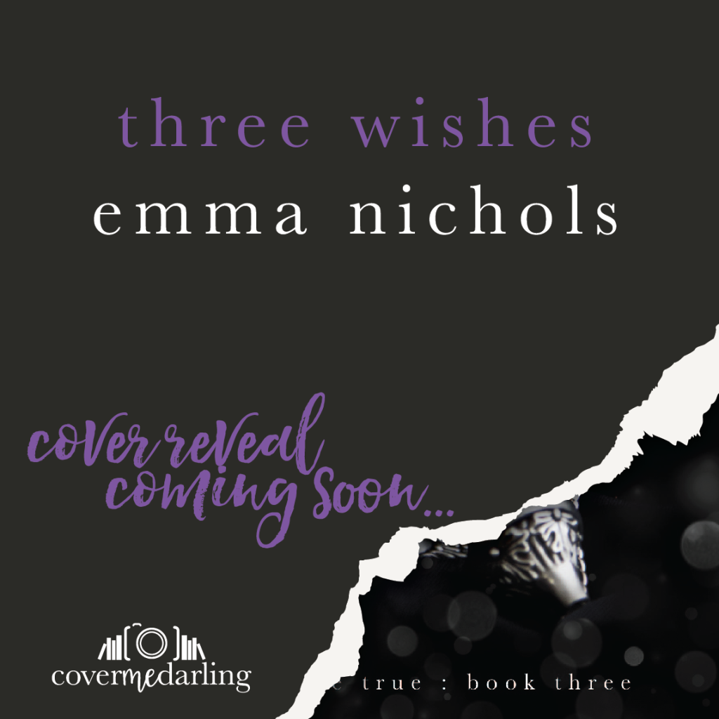 Three Wishes Reveal Soon